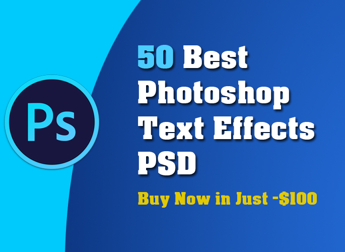 50 Best Photoshop Text Effects PSD