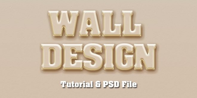 Wall Poster Text Effect Photoshop Tutorial & PSD