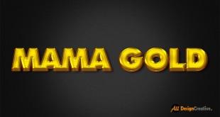 Mama Gold Effect PSD Photoshop File