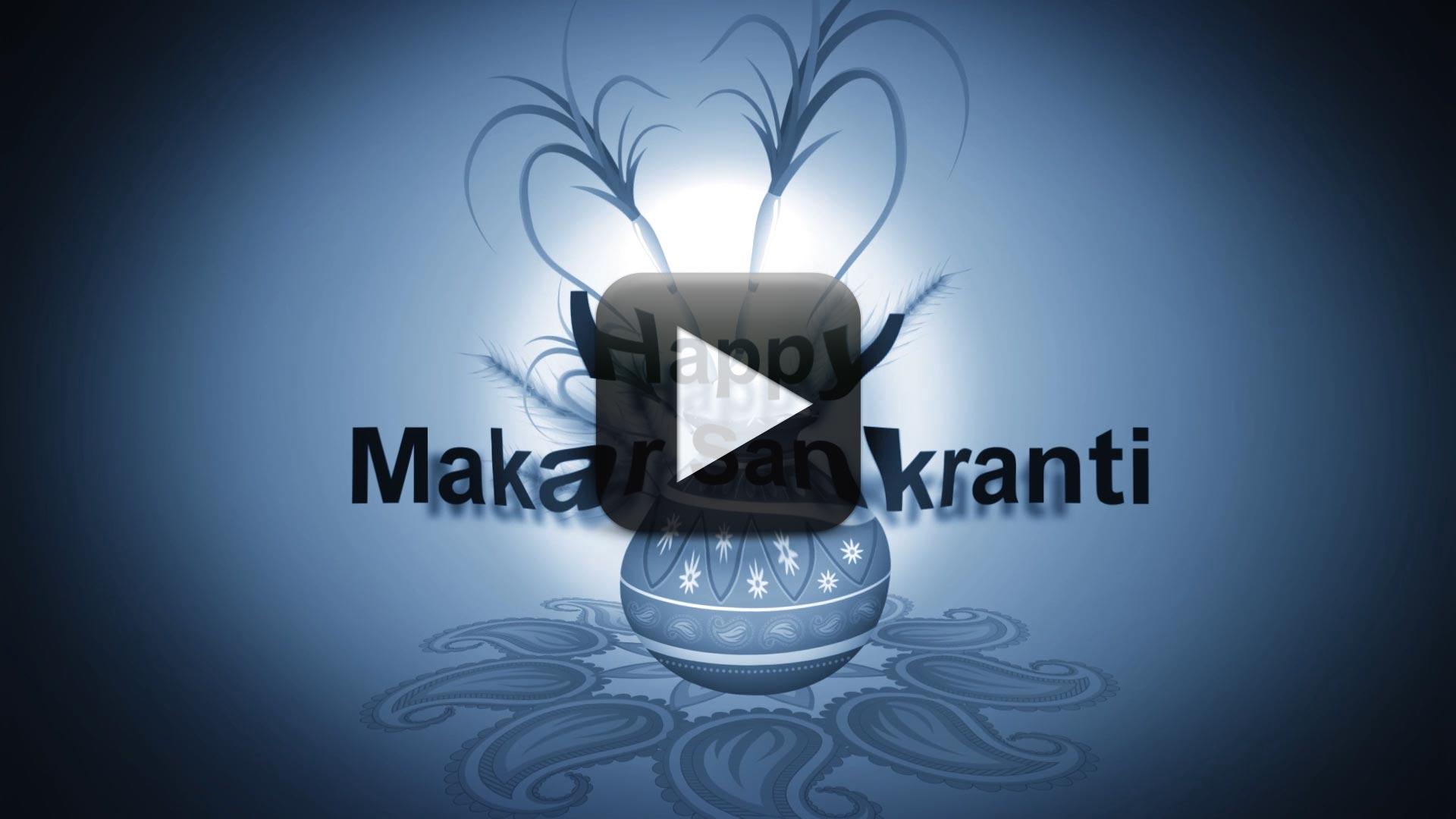 Happy Makar Sankranti-Wishes, Whatsapp Video Download, Wave Effect
